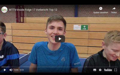 WTTV-INSIDE VORBERICHT TOP 12