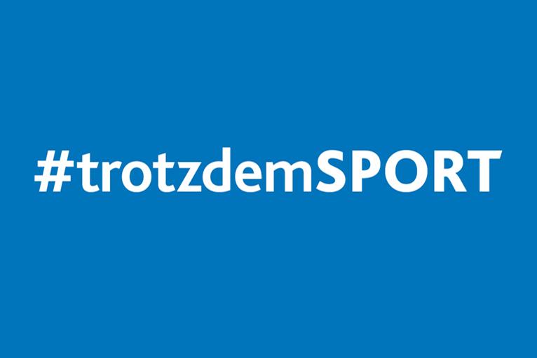 #TROTZDEMSPORT 2.0